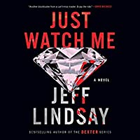 Just Watch Me (Riley Wolfe #1)