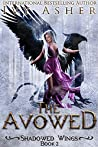 The Avowed (Shadowed Wings, #2)