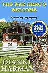 The War Hero's Welcome: A Cedar Bay Cozy Mystery (Cedar Bay Cozy Mystery Series Book 18)