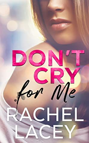 Don't Cry for Me (Midnight in Manhattan, #1)