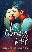 No Turning Back (Love in Charge, #1)