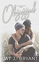 Obsessed (The Locke Brothers, #1)