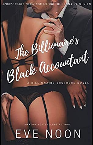 The Billionaire's Black Accountant: A Billionaire Series Spinoff (Billionaire Brothers Book 1)