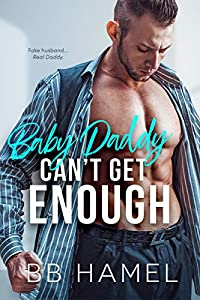 Baby Daddy Can't Get Enough (Can't Get Enough #5)