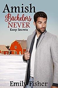 Amish Bachelors NEVER Keep Secrets
