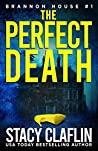 The Perfect Death (Brannon House #1)