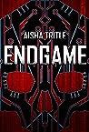Endgame by Aisha Tritle