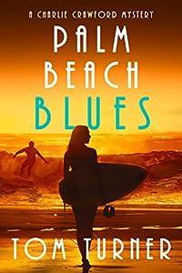 Palm Beach Blues (Charlie Crawford Palm Beach Mysteries #9)