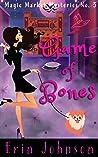 Game of Bones (Magic Market Mysteries #3)