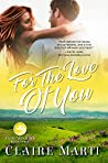For The Love of You (Pacific Vista Ranch Book 3)