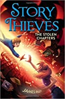 The Stolen Chapters (Story Thieves, #2)
