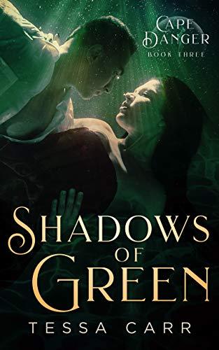 Tessa Carr - Cape Danger 3 - Shadows of Green