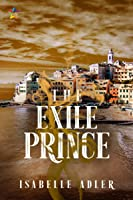 The Exile Prince (The Castaway Prince #2)
