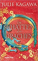 Im Schatten des Drachen (Shadow of the Fox, #3)