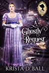 A Ghostly Request (Ladies Occult Society, #2)