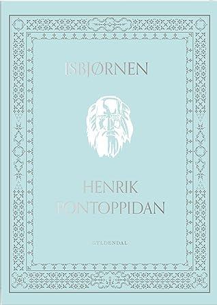 Isbjørnen  by Henrik Pontoppidan