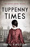 Tuppenny Times (Easter Empire #1)