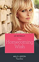 Her Homecoming Wish (Mills & Boon True Love) (Gallant Lake Stories, Book 3)
