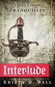 Interlude: Stories from Tranquility