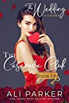 The Wedding (The Casanova Club #14)