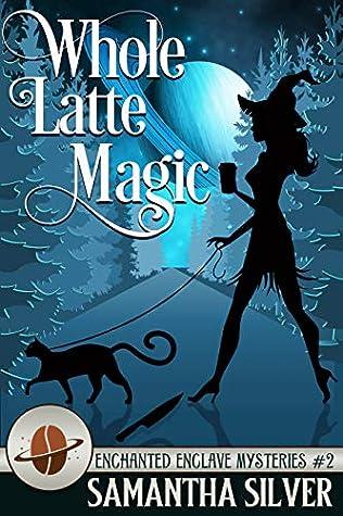 Whole Latte Magic