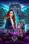 Wolf Moon (Alpha Wolf Academy, #2)