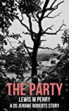 The Party: a gripping murder mystery which will keep you guessing