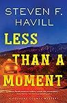 Less Than a Moment (Posadas County Mystery #14)