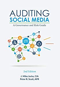 Auditing Social Media: A Governance and Risk Guide, 2nd Edition