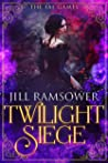 Twilight Siege (The Fae Games, #2)