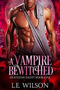 A Vampire Bewitched (Deathless Night #1)