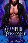 A Vampire Possessed (Deathless Night #3)