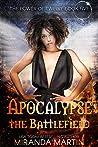 Apocalypse the Battlefield (The Power of Twelve, #5)