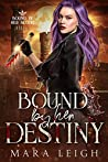 Bound by Her Destiny: Bound by Her Blood Book 3