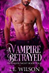 A Vampire Betrayed (Deathless Night #4)