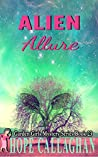 Alien Allure: A Garden Girls Cozy Mystery (Garden Girls Christian Cozy Mystery Series Book 23)