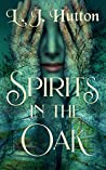 Spirits in the Oak
