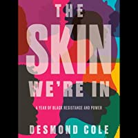 The Skin We're In: A Year of Black Resistance and Power