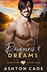 Daiquiris and Dreams (Hearts of Snow Lake, #7)