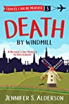 Death by Windmill (Travel Can Be Murder #3)