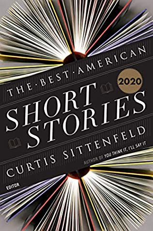 The Best American Short Stories 2020 by Curtis Sittenfeld