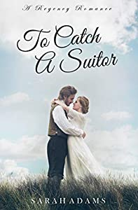 To Catch A Suitor (Dalton Family #2)