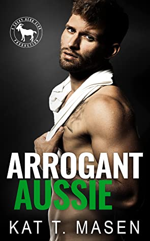 Arrogant Aussie (A Cocky Hero Club Novel)