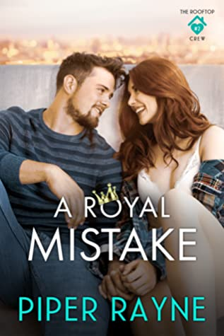 A Royal Mistake (The Rooftop Crew #2)