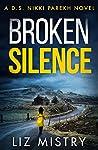 Broken Silence (DS Nikki Parekh, Book 2)