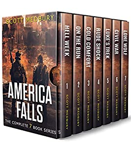 America Falls: The Complete Apocalyptic Survival Thriller Series (America Falls #1-7)