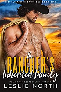 The Rancher's Inherited Family (McCall Ranch Brothers #1)