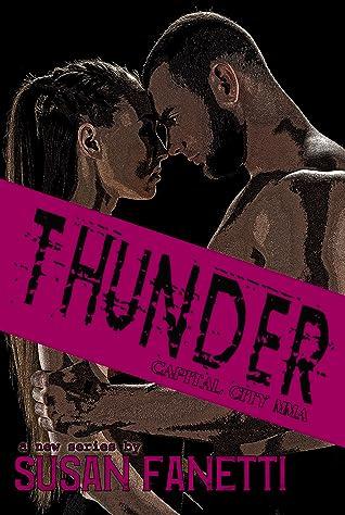 Thunder (Capital City MMA #1)