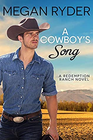 A Cowboy's Song (Redemption Ranch, #3)