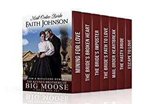 Mail Order Bride: The Keynes Brothers of Big Moose (Clean and Wholesome Western Historical Romance): 7 Book Box Mail Order Bride Box Set